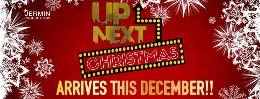 UP NEXT CHRISTMAS
